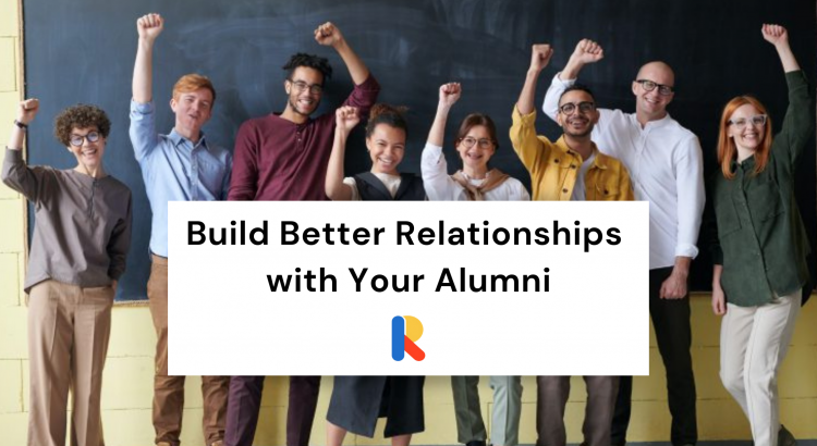 Corporate Alumni Software: Build Better Relationships With Your Alumni