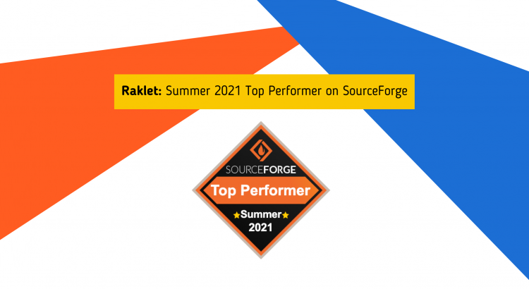 Raklet is a SourceForge Top Performer for Summer 2021!